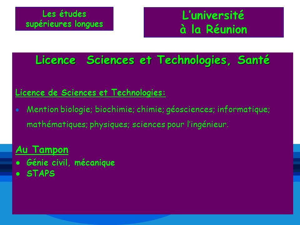 Licence Sciences et Technologies, Santé Licence de Sciences et Technologies: Mention biologie; biochimie; chimie; géosciences; informatique; mathémati