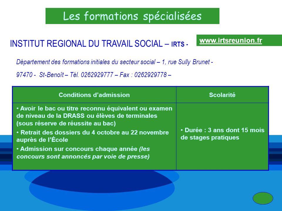 Les formations spécialisées INSTITUT REGIONAL DU TRAVAIL SOCIAL – IRTS - Département des formations initiales du secteur social – 1, rue Sully Brunet