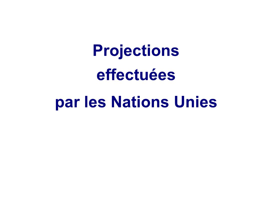 Projections effectuées par les Nations Unies