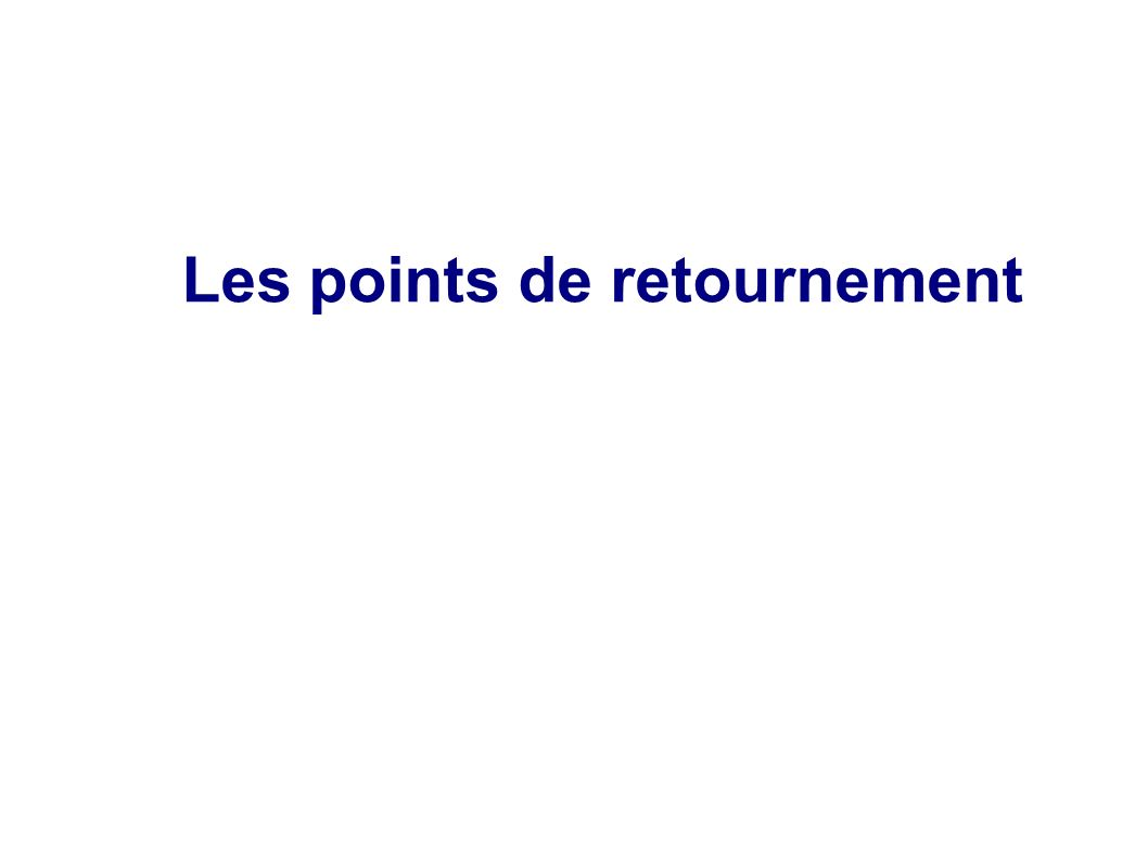 Les points de retournement