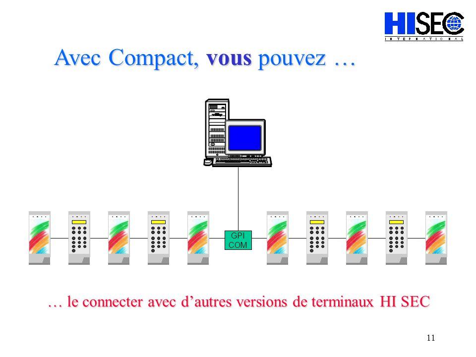 10 … vous brancher à un Système de Management de la Sécurité HI SEC Avec Compact, vous pouvez … GPI COM