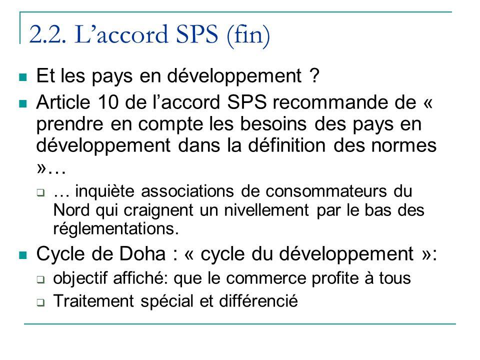 2.2.Laccord SPS (fin) Et les pays en développement .