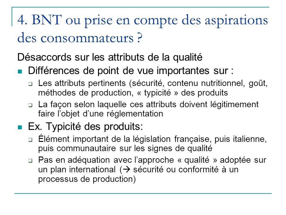 4.BNT ou prise en compte des aspirations des consommateurs .
