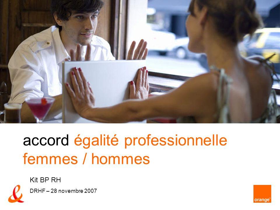 accord égalité professionnelle femmes / hommes Kit BP RH DRHF – 28 novembre 2007