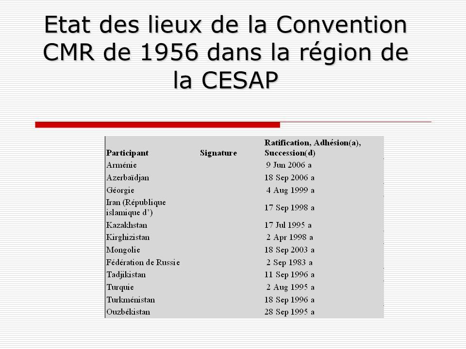 Etat des lieux de la Convention CMR de 1956 dans la région de la CESAP