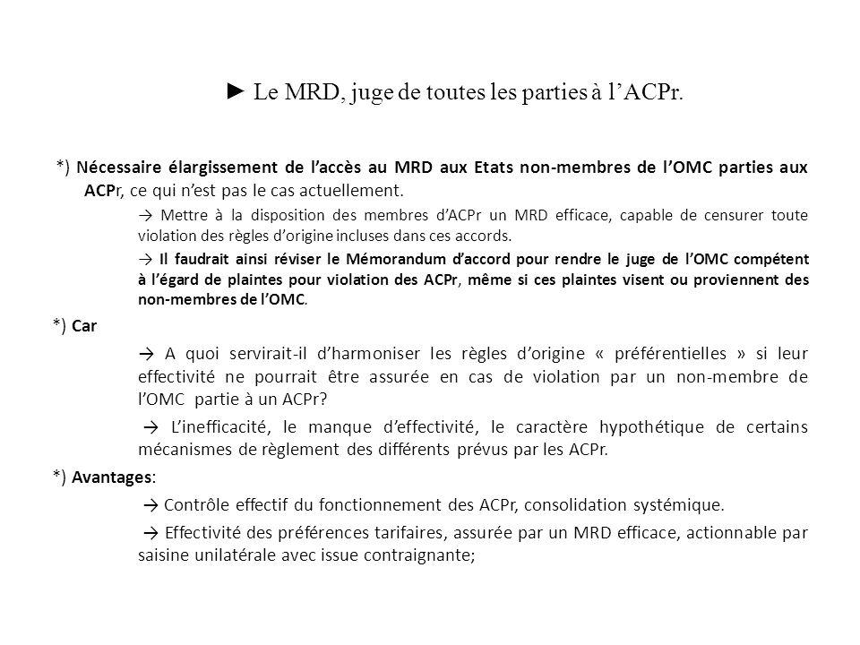 Le MRD, juge de toutes les parties à lACPr.