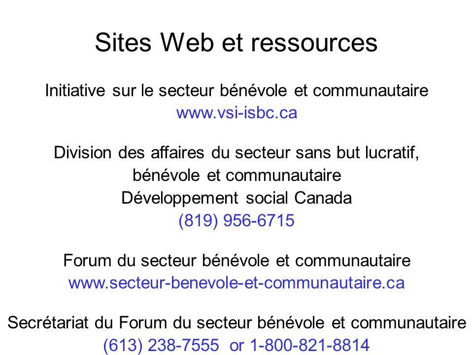 Sites Web et ressources Initiative sur le secteur bénévole et communautaire www.vsi-isbc.ca Division des affaires du secteur sans but lucratif, bénévo