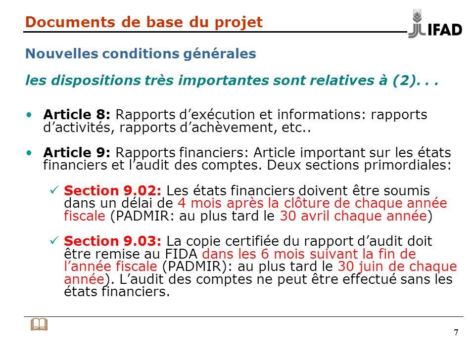777 Documents de base du projet Nouvelles conditions générales Article 8: Rapports dexécution et informations: rapports dactivités, rapports dachèvement, etc..