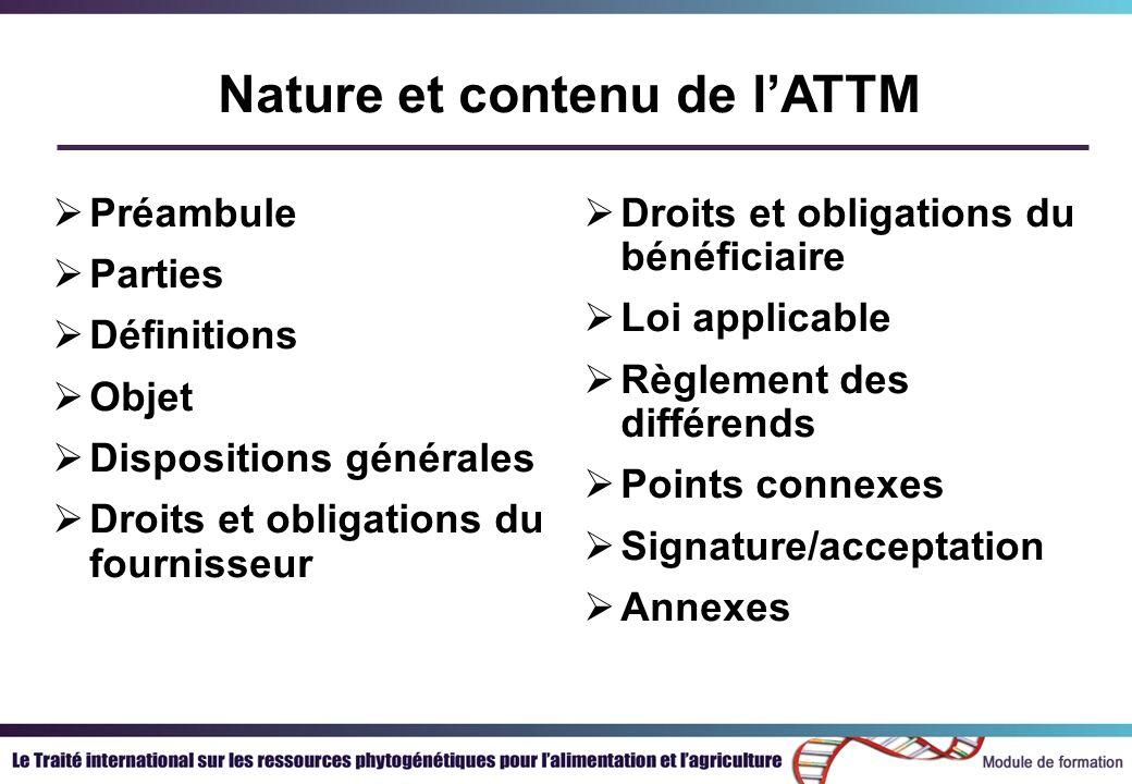 Quest-ce que lATTM .LATTM est un contrat commercial rédigé lors de négotiations internationales.