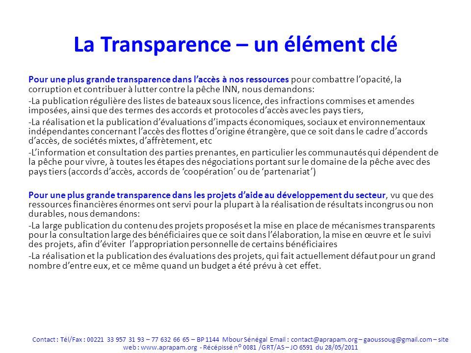 La Transparence – un élément clé Pour une plus grande transparence dans laccès à nos ressources pour combattre lopacité, la corruption et contribuer à