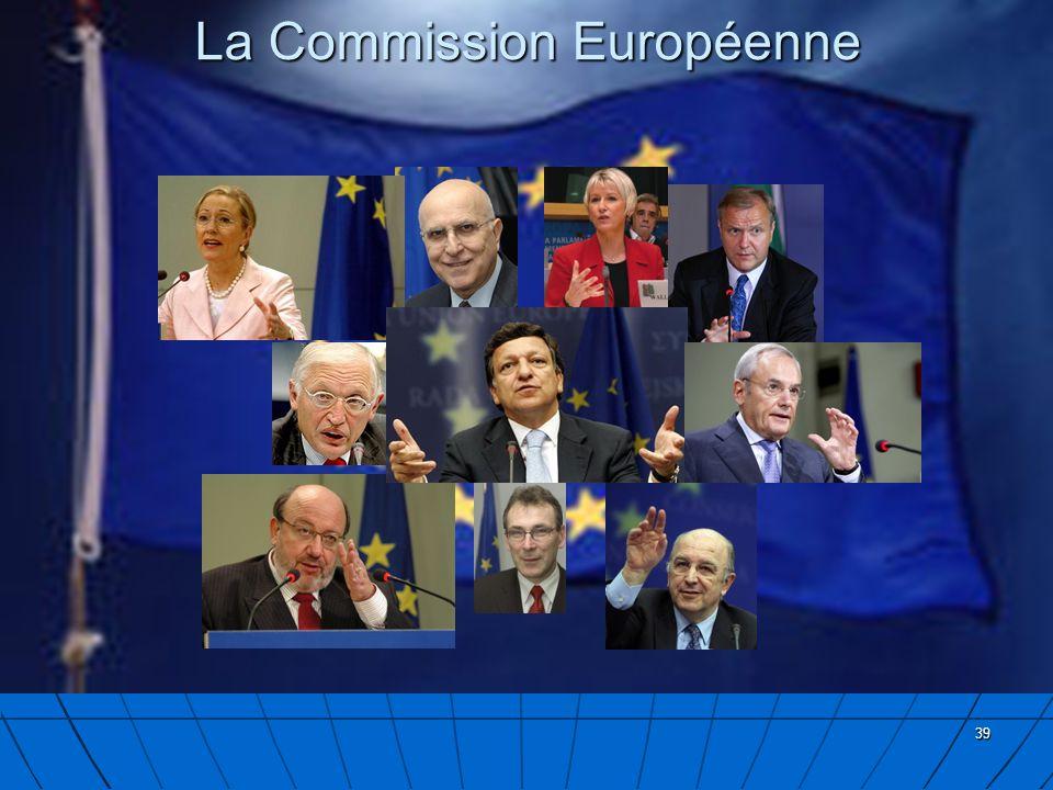 39 La Commission Européenne