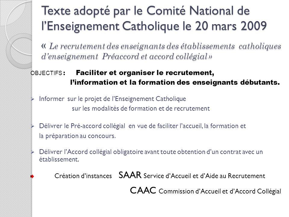 Texte adopté par le Comité National de lEnseignement Catholique le 20 mars 2009 « Le recrutement des enseignants des établissements catholiques densei