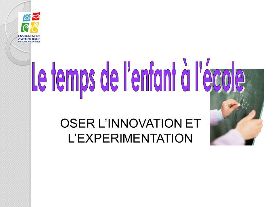 OSER LINNOVATION ET LEXPERIMENTATION