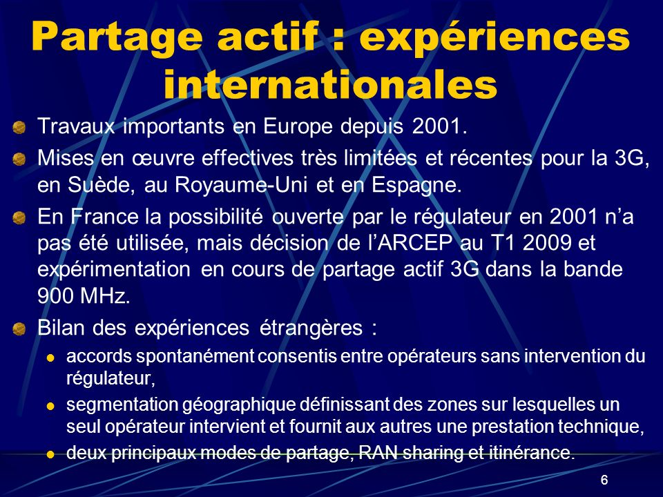 17 Le calendrier réglementaire : premières étapes 4/08/2008 : LME, Art 119 = « lARCEP détermine, après consultation publique et dans les 6 mois, les conditions et la mesure dans lesquels sera mis en œuvre un partage 3G.