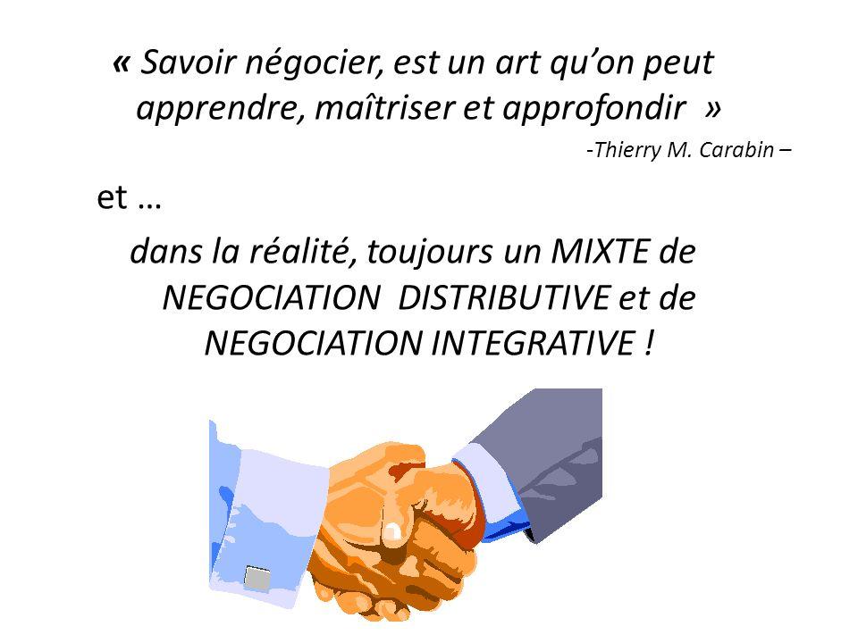 « Savoir négocier, est un art quon peut apprendre, maîtriser et approfondir » -Thierry M.