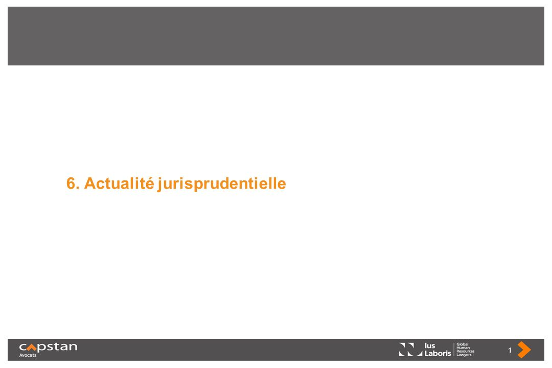 6. Actualité jurisprudentielle 1