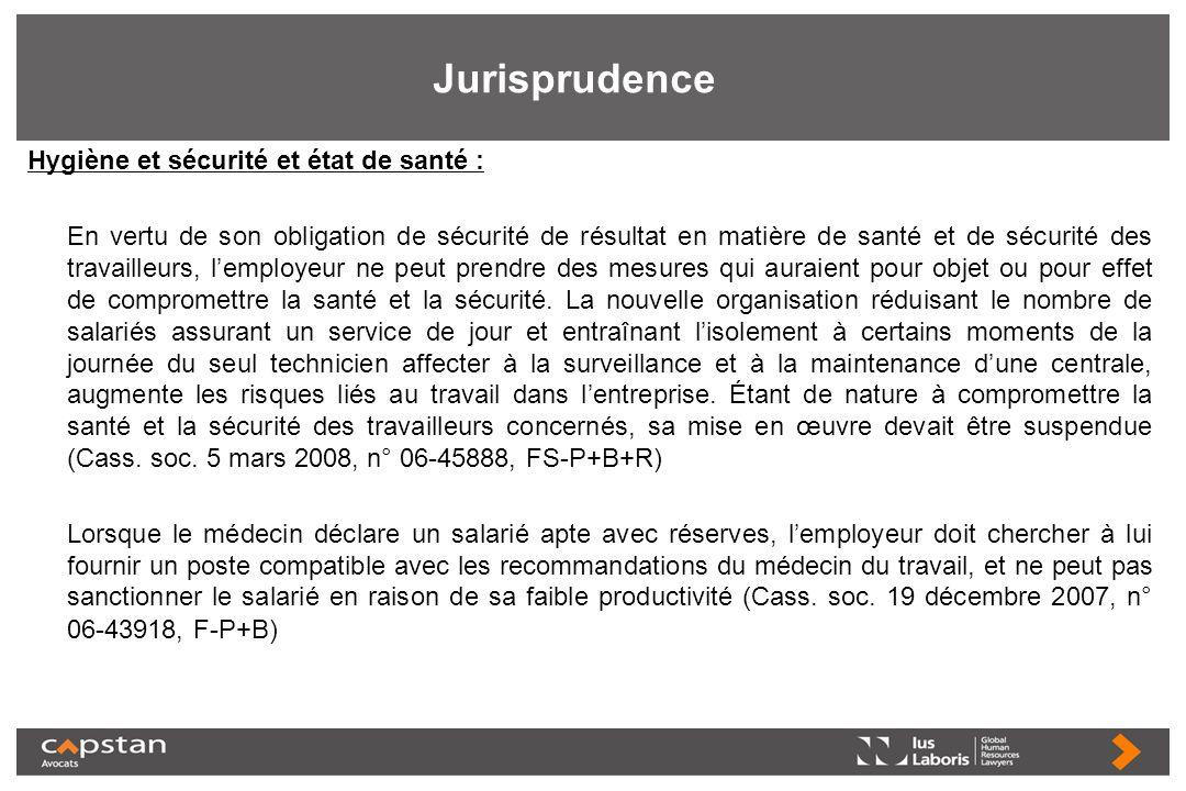 Jurisprudence Hygiène et sécurité et état de santé : En vertu de son obligation de sécurité de résultat en matière de santé et de sécurité des travail