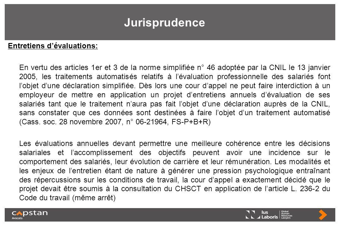 Jurisprudence Entretiens dévaluations: En vertu des articles 1er et 3 de la norme simplifiée n° 46 adoptée par la CNIL le 13 janvier 2005, les traitem