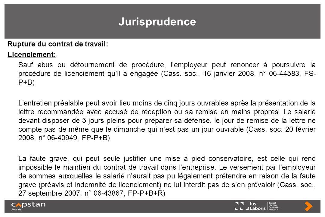 Jurisprudence Rupture du contrat de travail: Licenciement: Sauf abus ou détournement de procédure, lemployeur peut renoncer à poursuivre la procédure