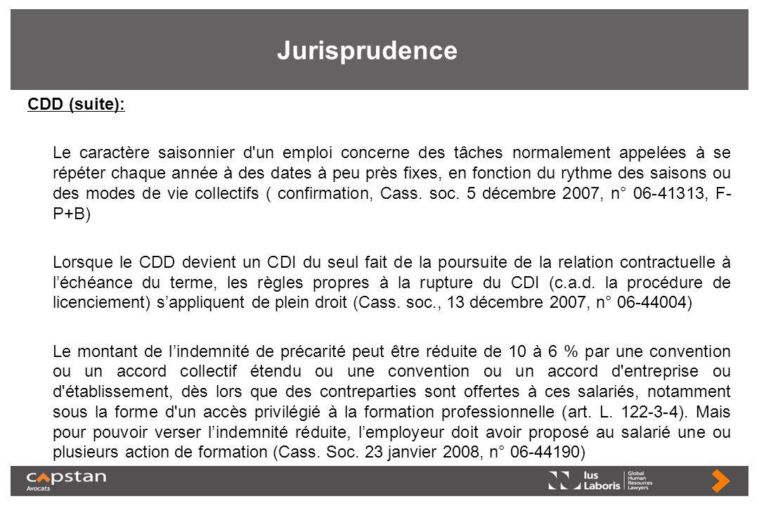 Jurisprudence CDD (suite): Le caractère saisonnier d'un emploi concerne des tâches normalement appelées à se répéter chaque année à des dates à peu pr