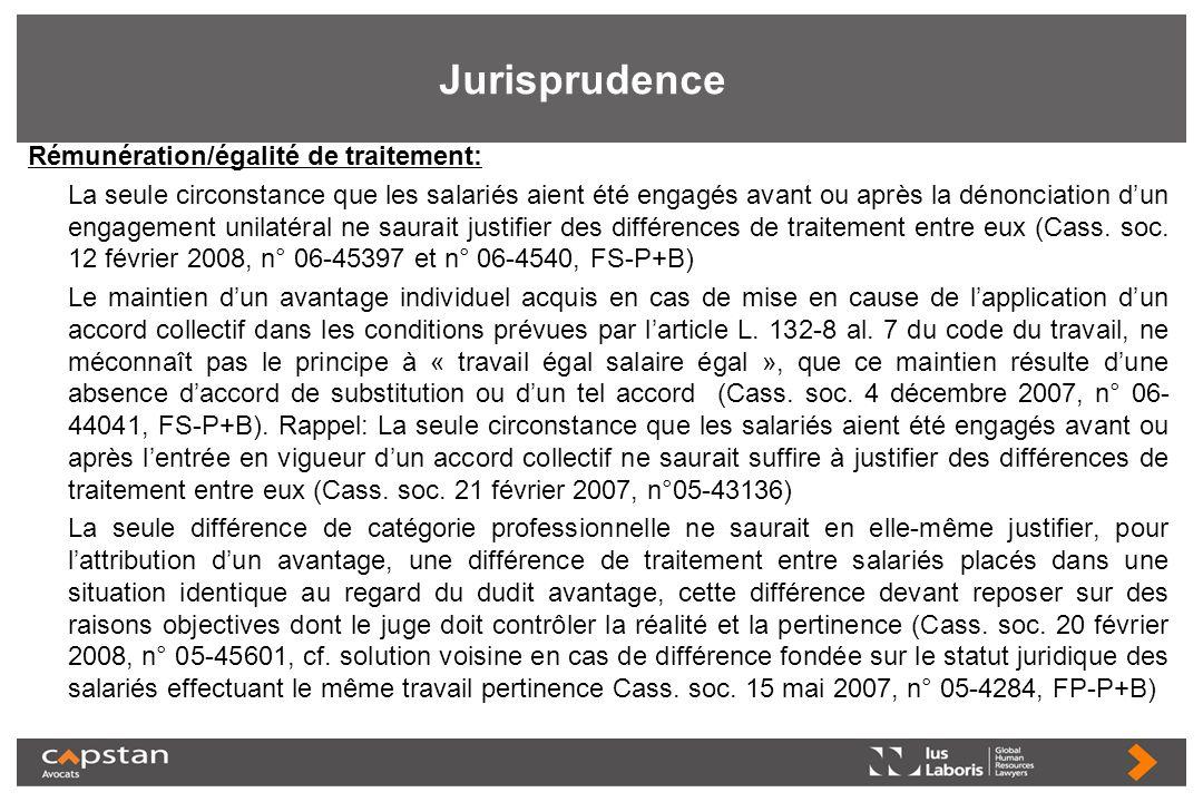 Jurisprudence Rémunération/égalité de traitement: La seule circonstance que les salariés aient été engagés avant ou après la dénonciation dun engageme