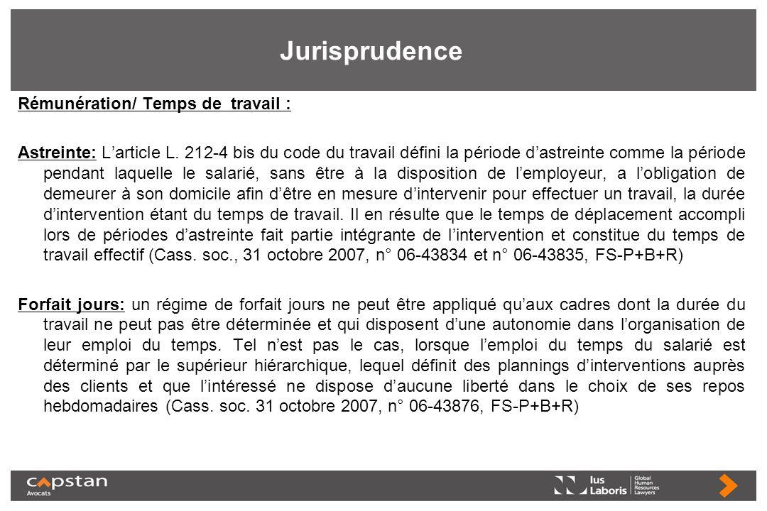 Jurisprudence Rémunération/ Temps de travail : Astreinte: Larticle L. 212-4 bis du code du travail défini la période dastreinte comme la période penda