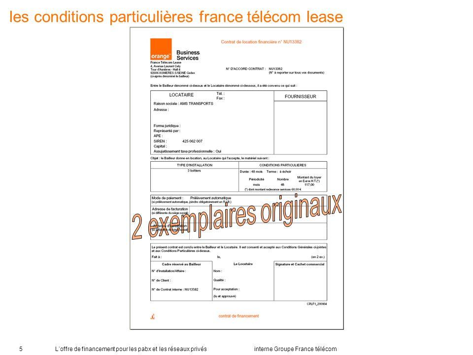 Loffre de financement pour les pabx et les réseaux privés interne Groupe France télécom5 les conditions particulières france télécom lease
