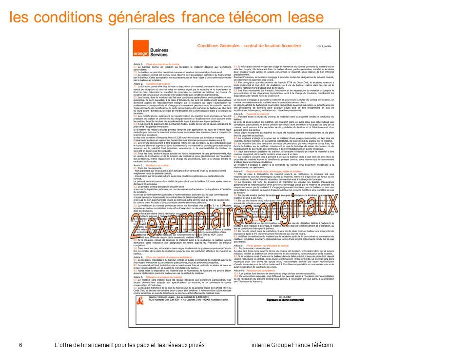Loffre de financement pour les pabx et les réseaux privés interne Groupe France télécom6 les conditions générales france télécom lease