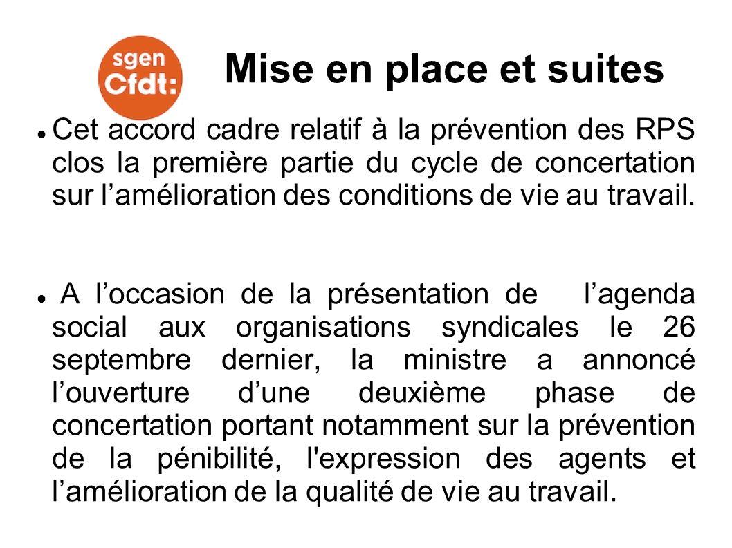 Cet accord cadre relatif à la prévention des RPS clos la première partie du cycle de concertation sur lamélioration des conditions de vie au travail.