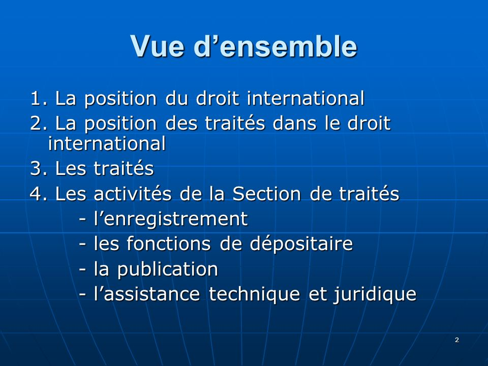 3 Le droit Le droit national Le droit étranger Le droit internationa l