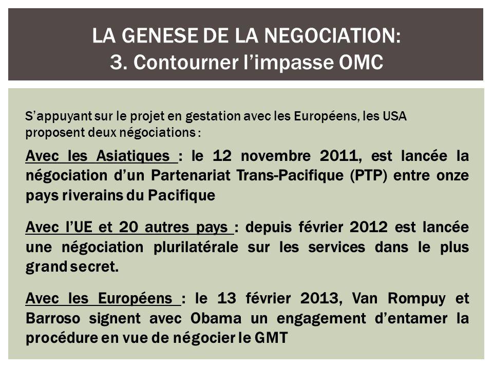 Sur laccord intervenu à lOMC en 2005 à propos de lAGCS : http://www.jennar.fr/?p=799 CHERENTI & PONCELET, Le grand marché transatlantique, Paris, Editions Bruno Leprince, 2011.