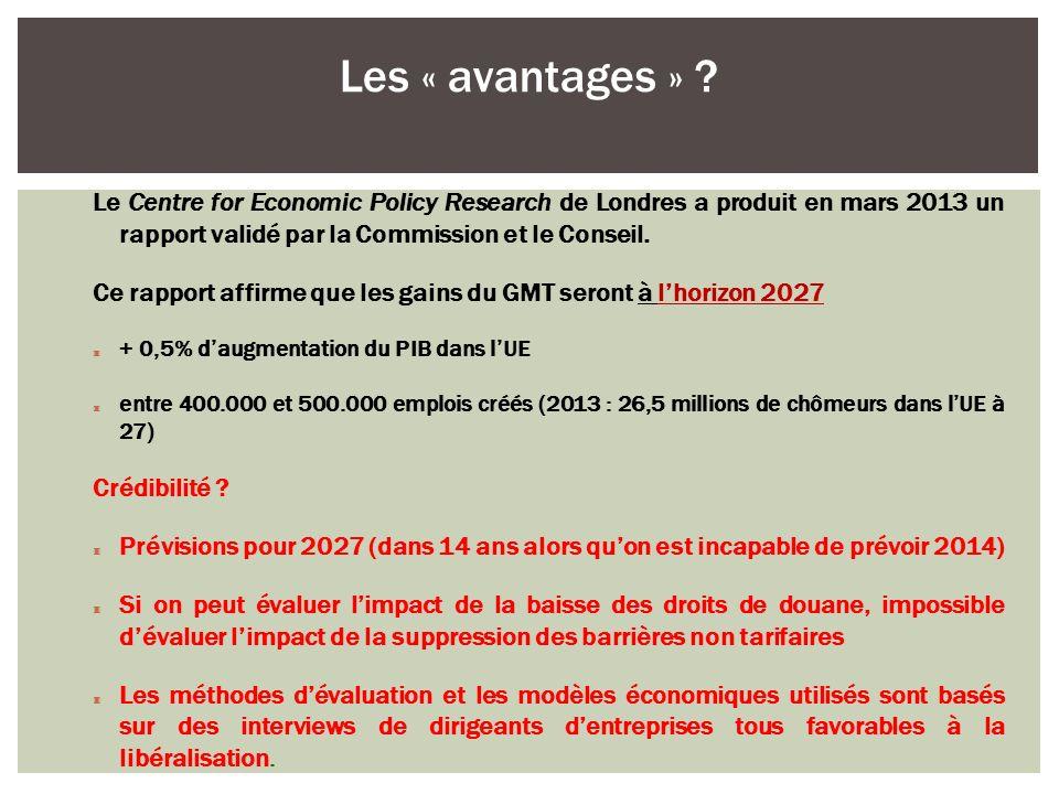 Le Centre for Economic Policy Research de Londres a produit en mars 2013 un rapport validé par la Commission et le Conseil. Ce rapport affirme que les