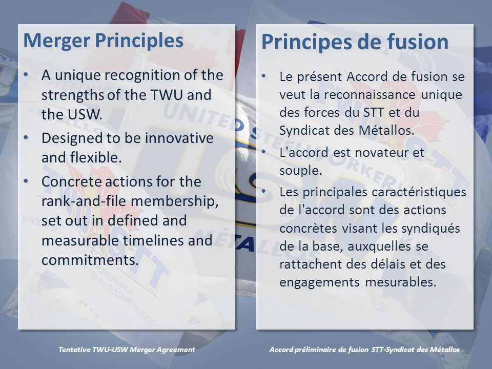 Accord préliminaire de fusion STT-Syndicat des MétallosTentative TWU-USW Merger Agreement Termination Clause One-time opportunity at March 2015 convention.