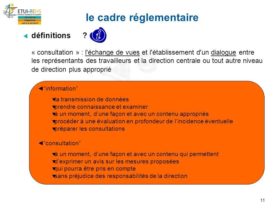 11 le cadre réglementaire définitions .