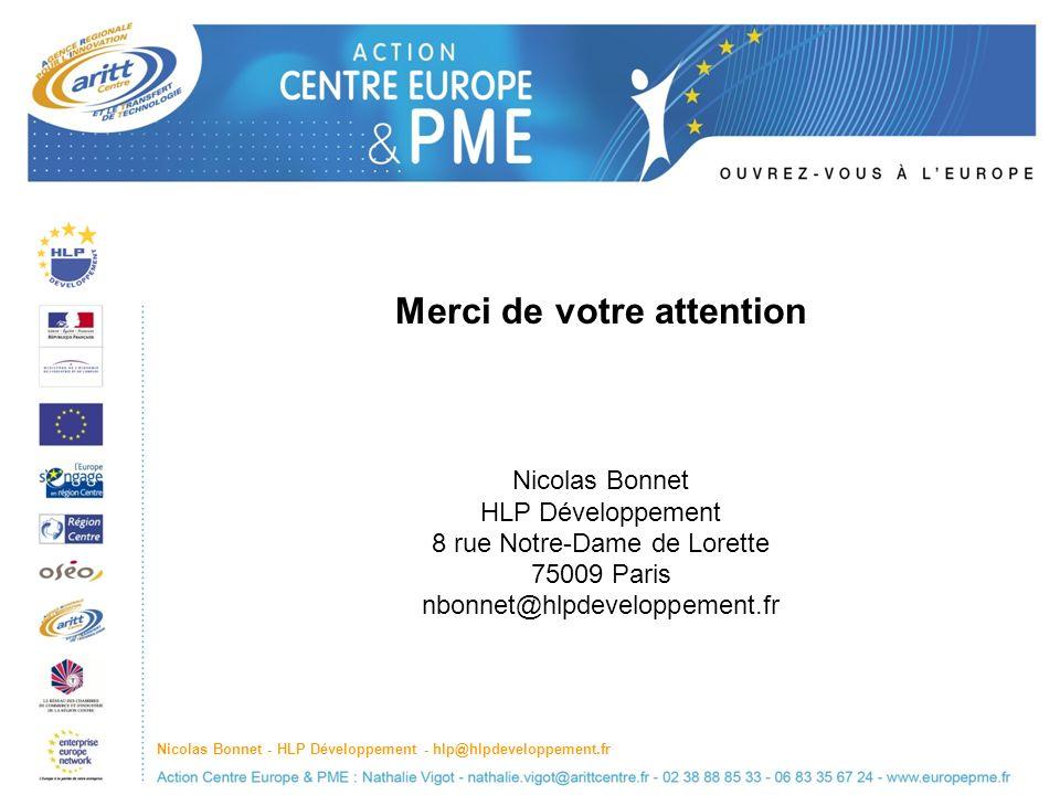 Merci de votre attention Nicolas Bonnet HLP Développement 8 rue Notre-Dame de Lorette 75009 Paris nbonnet@hlpdeveloppement.fr Nicolas Bonnet - HLP Développement - hlp@hlpdeveloppement.fr