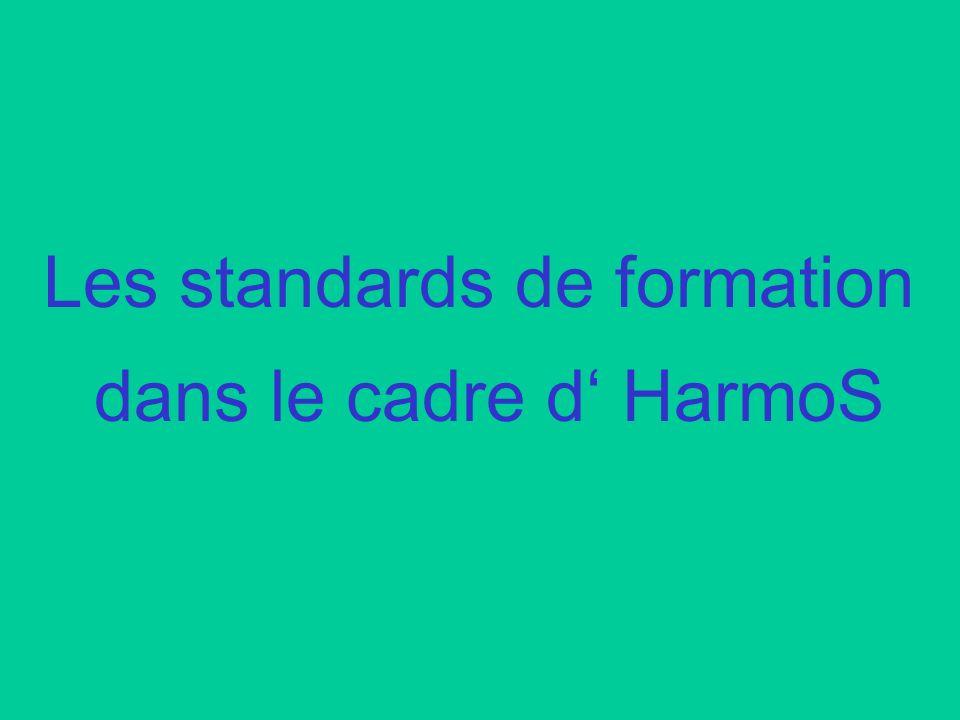Les standards de formation dans le cadre d HarmoS