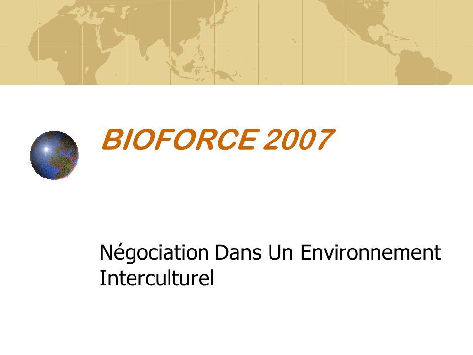BIOFORCE 2007 Négociation Dans Un Environnement Interculturel