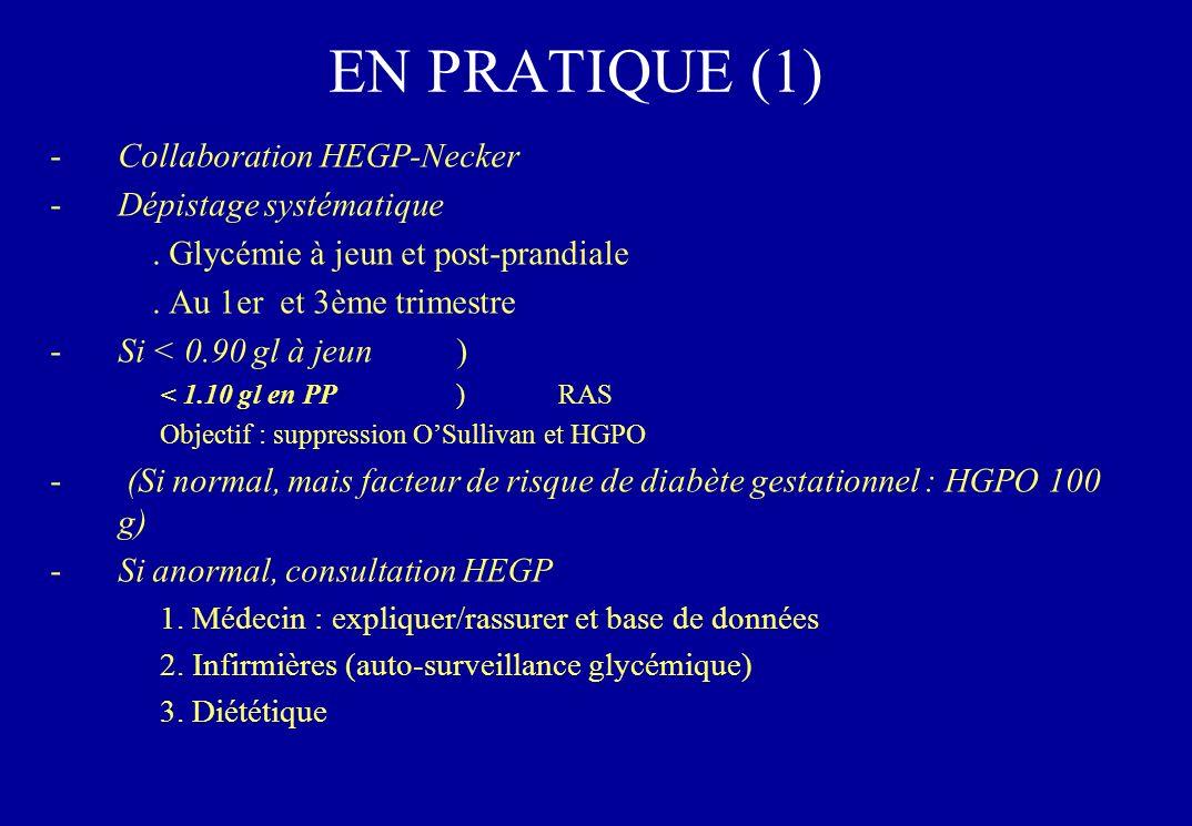 EN PRATIQUE (1) -Collaboration HEGP-Necker -Dépistage systématique.