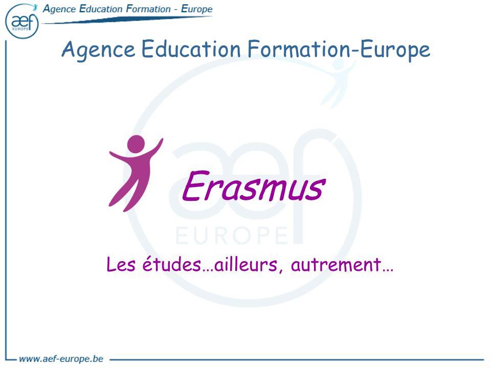 Agence Education Formation-Europe Erasmus Les études…ailleurs, autrement…