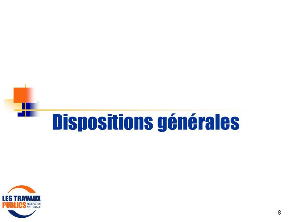 8 Dispositions générales