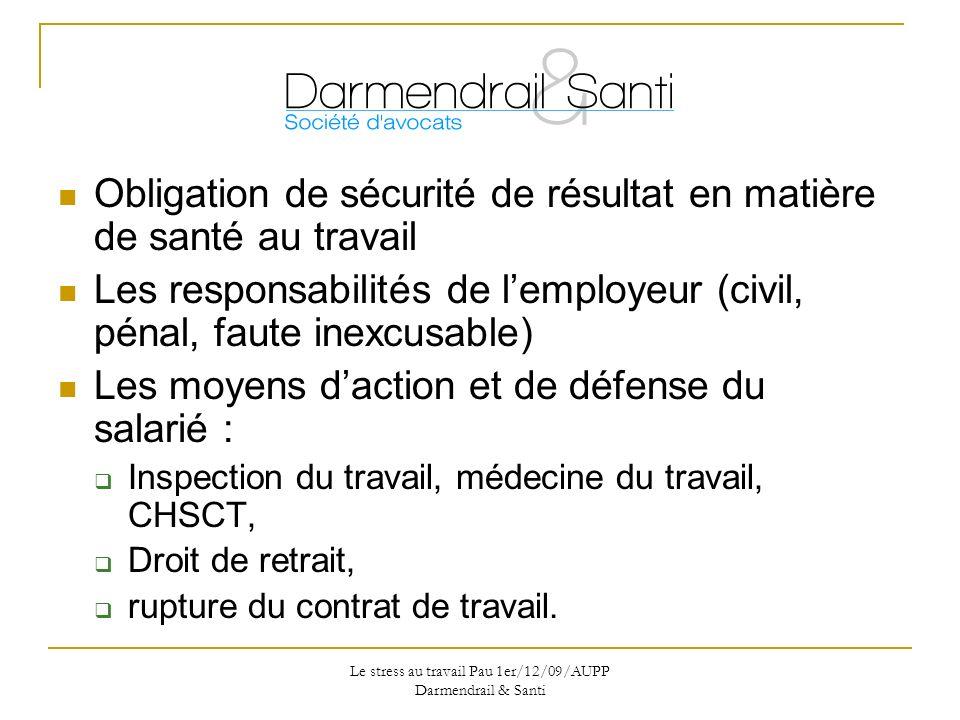 Le stress au travail Pau 1er/12/09/AUPP Darmendrail & Santi On vous demande de vous tuer au travail..