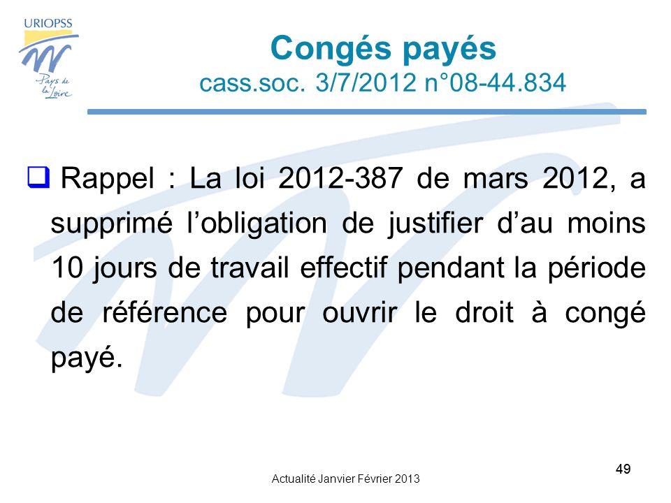 Actualité Janvier Février 2013 49 Congés payés cass.soc.