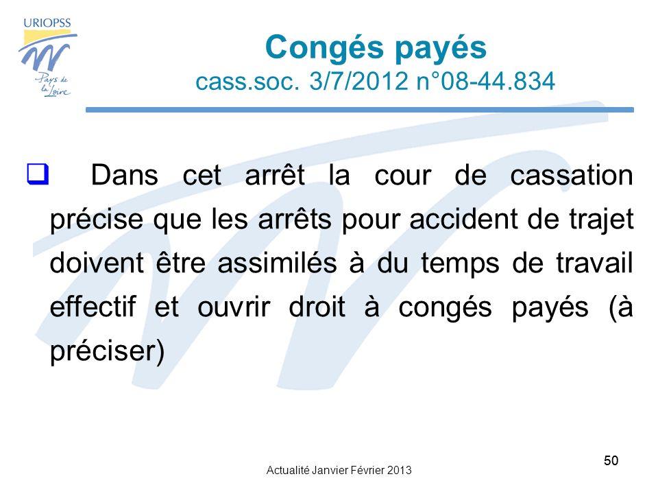 Actualité Janvier Février 2013 50 Congés payés cass.soc.