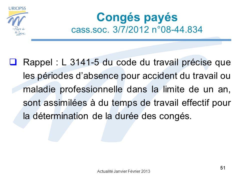 Actualité Janvier Février 2013 51 Congés payés cass.soc.