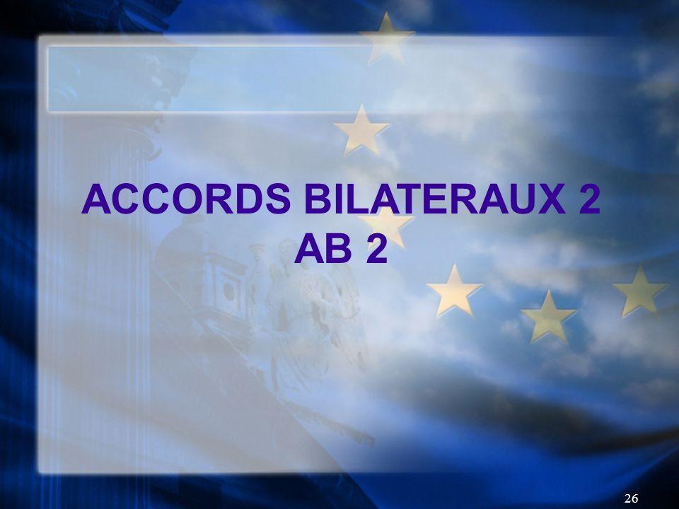 26 ACCORDS BILATERAUX 2 AB 2