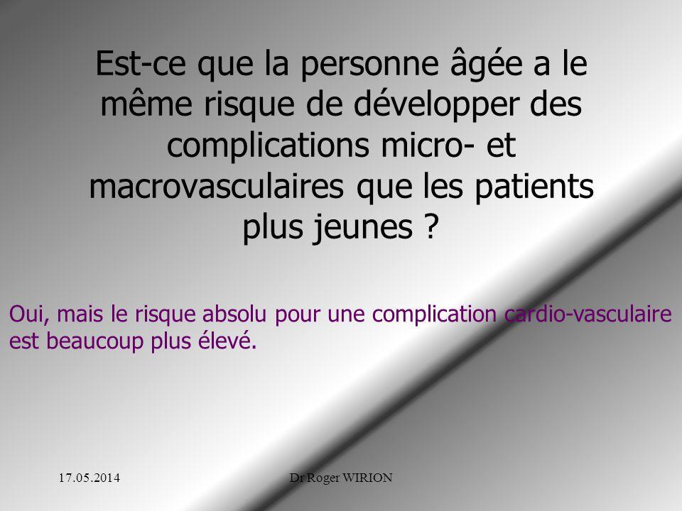 Est-ce que la personne âgée a le même risque de développer des complications micro- et macrovasculaires que les patients plus jeunes ? 17.05.2014Dr Ro