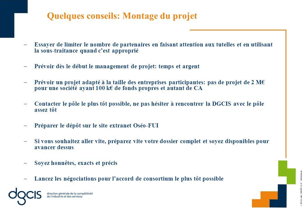PH.VRIGNAUD ; le 29 septembre 2009 Version 1 Quelques conseils: Montage du projet –Essayer de limiter le nombre de partenaires en faisant attention au