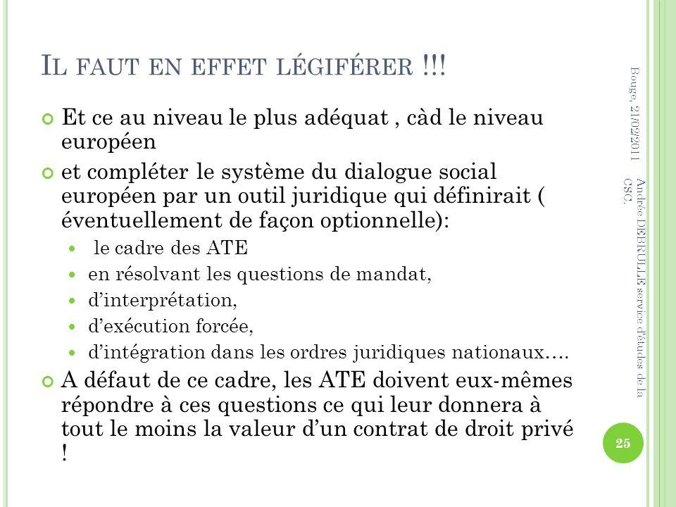 I L FAUT EN EFFET LÉGIFÉRER !!.