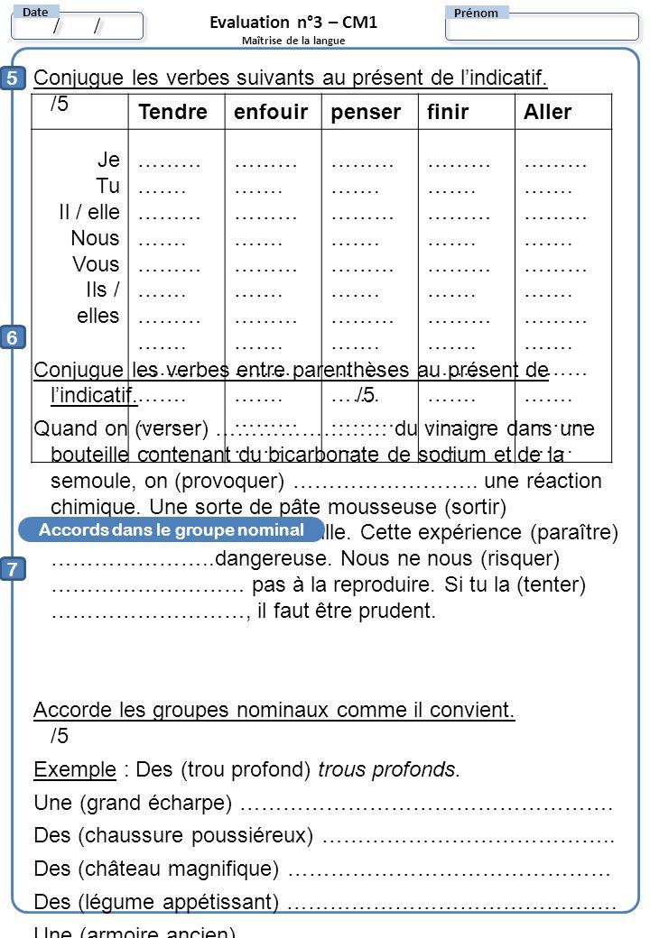 5 Conjugue les verbes suivants au présent de lindicatif. /5 Conjugue les verbes entre parenthèses au présent de lindicatif. /5 Quand on (verser) ……………