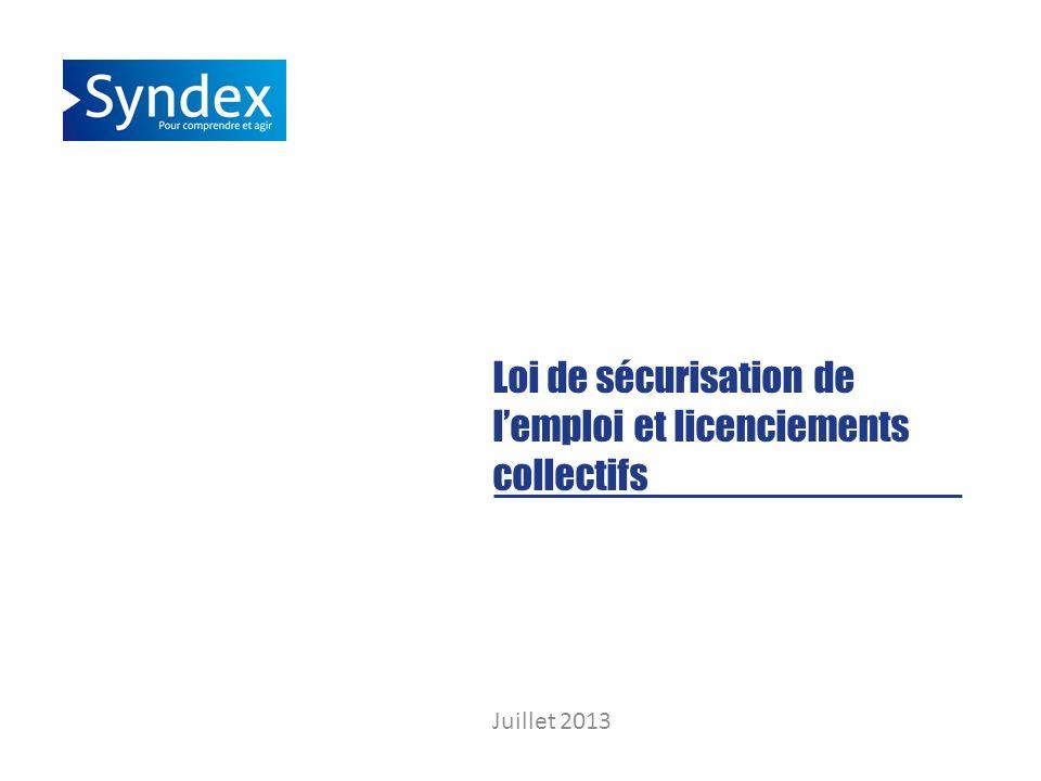 Loi de sécurisation de lemploi et licenciements collectifs Juillet 2013